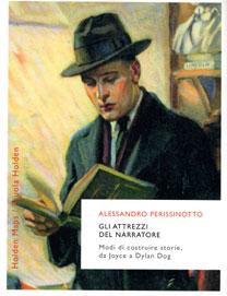 Gli attrezzi del narratore - A. Perissinotto