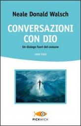 Acquista Conversazioni con Dio di Neale Donald Walsch Vol. 3