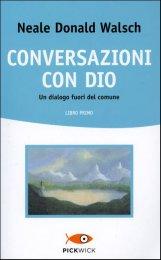 Acquista Conversazioni con Dio di Neale Donald Walsch