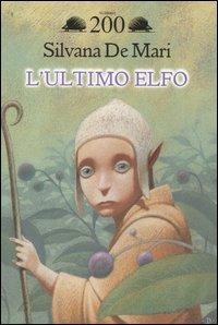 Copertina L'ultimo Elfo di Silvana De Mari
